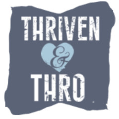 Thriven and Thro
