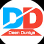 Deen Duniya