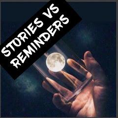 stories vs reminders