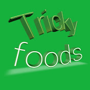 tricky foods