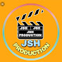 JSH PRODUCTION
