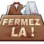 MJ - FERMEZ LA