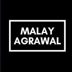Malay Agrawal