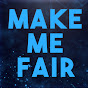 Make Me Fair