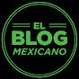 El Blog Mexicano