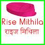 Rise Mithila