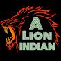 A Lion Indian