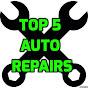 Top 5 Auto Repairs
