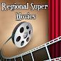 Regional Super Movies