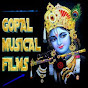 gopal musical films