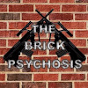 BrickPsychosis