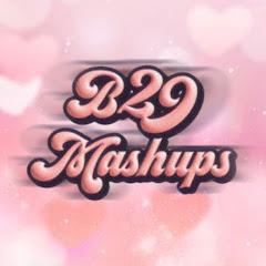 B29 Mashups