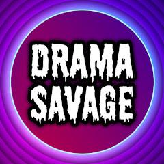 The Drama Savage