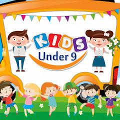 Kids Under 9
