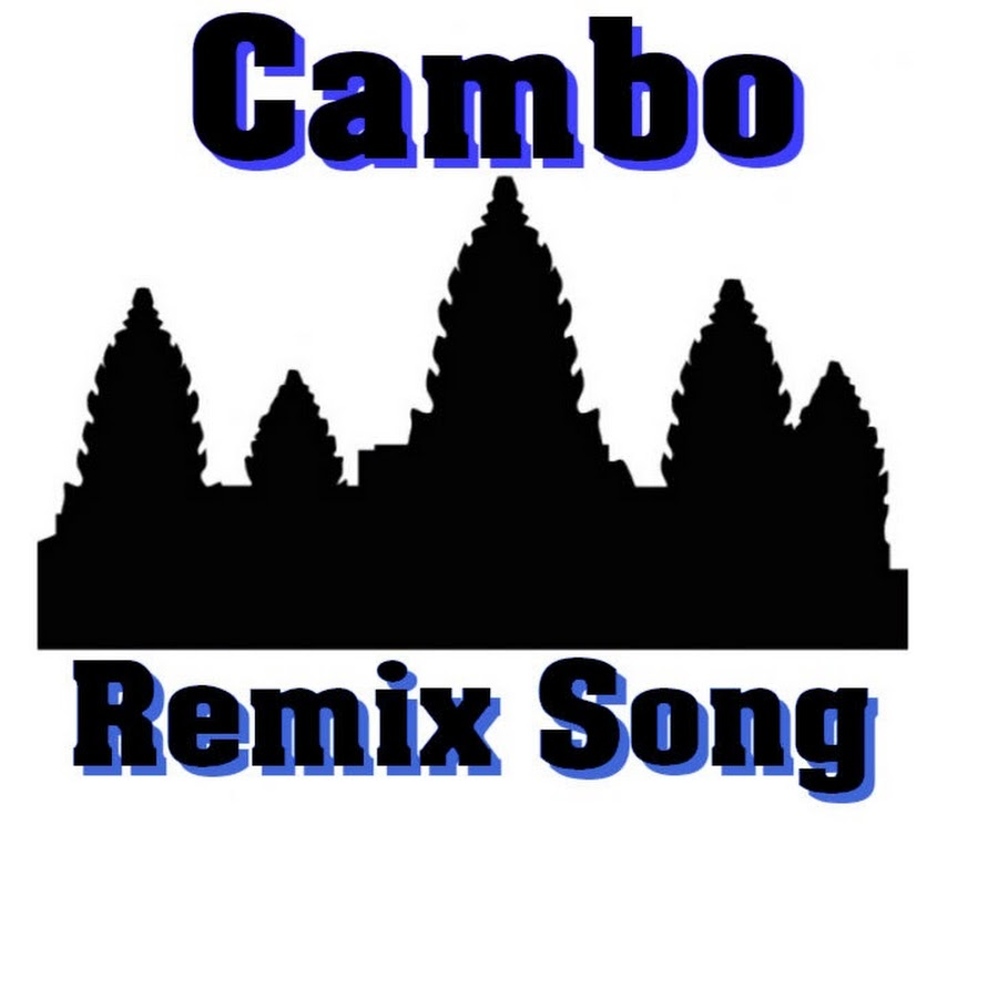Cambo Remix Song Youtube