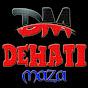 Dehati Maza