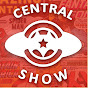 Central Show