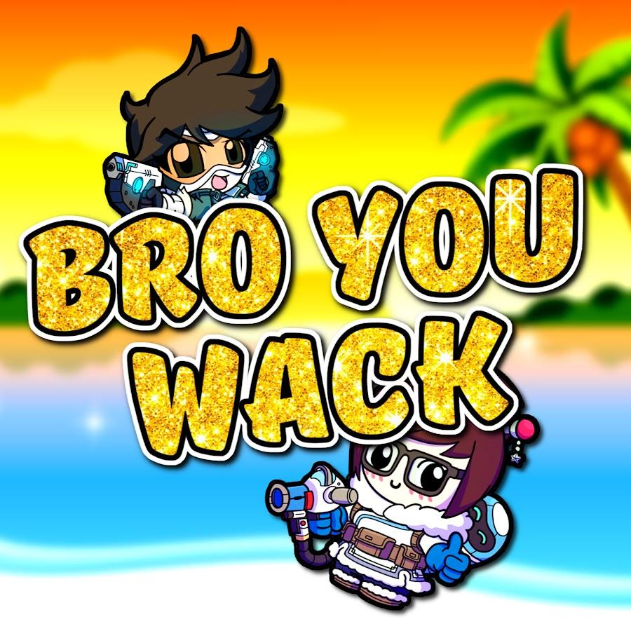 Bro You Wack Youtube