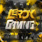LeRox •Gaming•