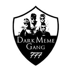 Dark Meme Gang