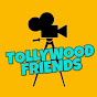 Tollywood Friends