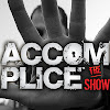 Accomplice The Show