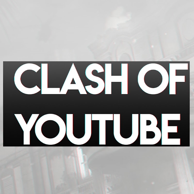 Clash of Youtube (clash-of-youtube)