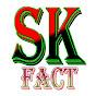SK Fact