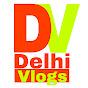 Delhi Vlogs