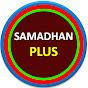 Samadhan Plus
