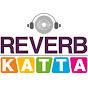 Reverb Katta