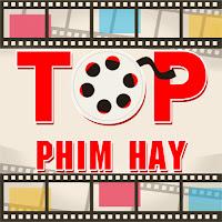 TOP PHIM HAY
