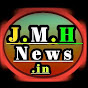 J.M.H News