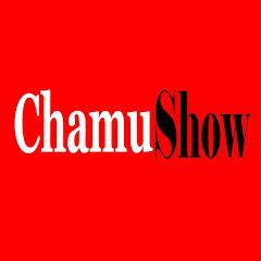 ChamuShow