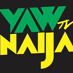 Yaw Naija Entertainment