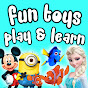 Fun Toys Play and Learn
