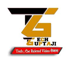 Tech GuptaJi