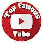Top Famous Tube