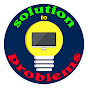 Problems To Solution