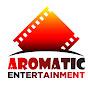 Aromatic Entertainment