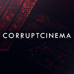 CorruptCinema