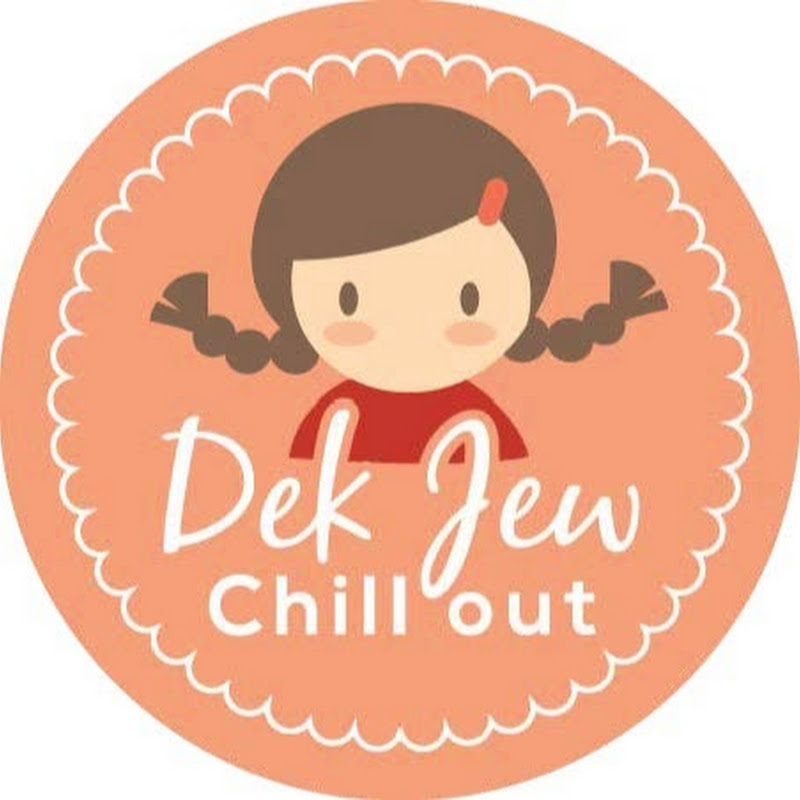 DekJewChillOut YouTube channel image