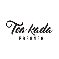 Tea Kada Pasanga