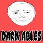 Dark Ables