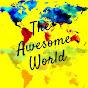 TheAwesomeWorld