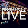 Peoria Music Live