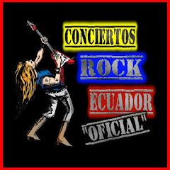Conciertos Rock Ecuador Oficial