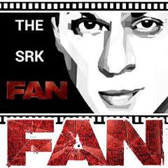 THE SRK FAN