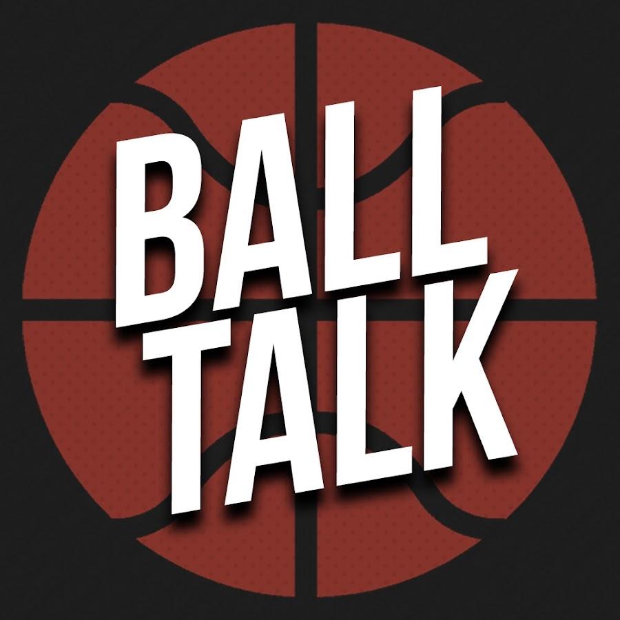 Ball Talk Youtube