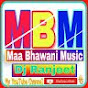 Maa Bhawani Music And